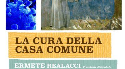 """""""la cura della casa comune"""", con Ermete Realacci"""